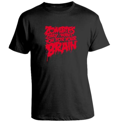 Camiseta Zombies only want your brain