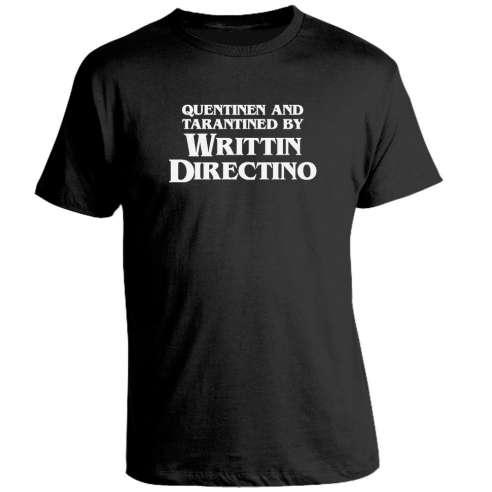 Camiseta Quentinen and Tarantined By Writtin Directino